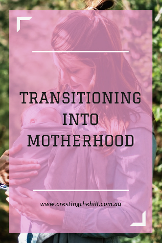 The transition into motherhood is not always an easy one