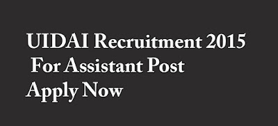 UIDAI Recruitment 2015