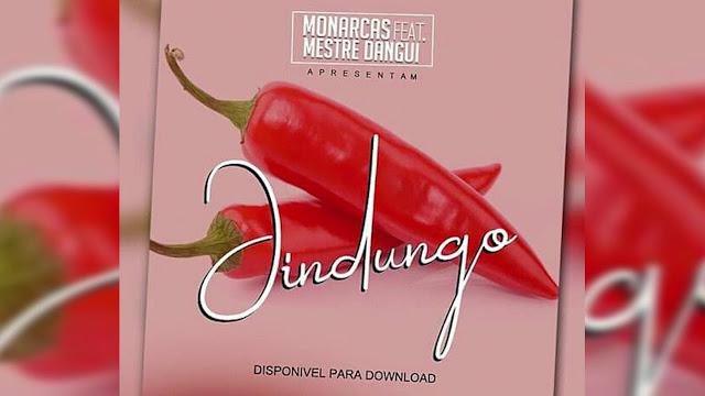 Monarcas Feat. Mestre Dangui - Jindungo (Afro House)