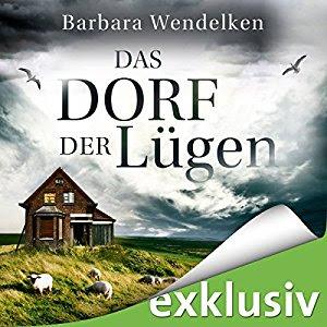 Das Dorf der Lügen (Martinsfehn-Krimi 1) Hörbuch – Ungekürzte Ausgabe