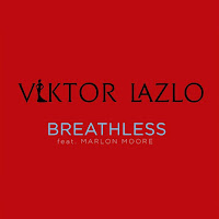 https://itunes.apple.com/fr/album/breathless-feat-marlon-moore-single/id1230934345