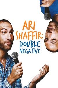Watch Ari Shaffir: Double Negative Online Free in HD