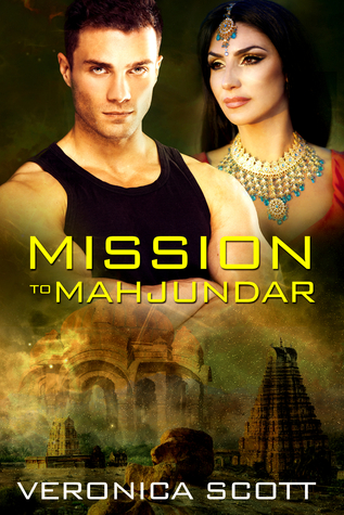 Mission to Mahjundar by Veronica Scott