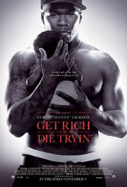 Get Rich or Die Tryin' Poster