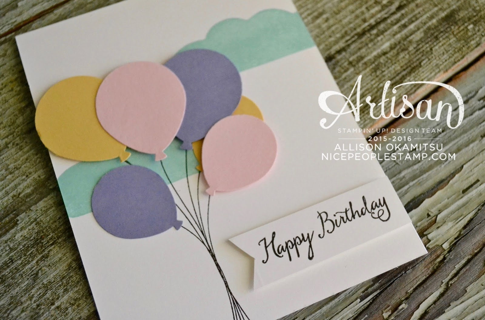 nice people STAMP Balloon Celebration Birthday Card – I Want to Make a Birthday Card
