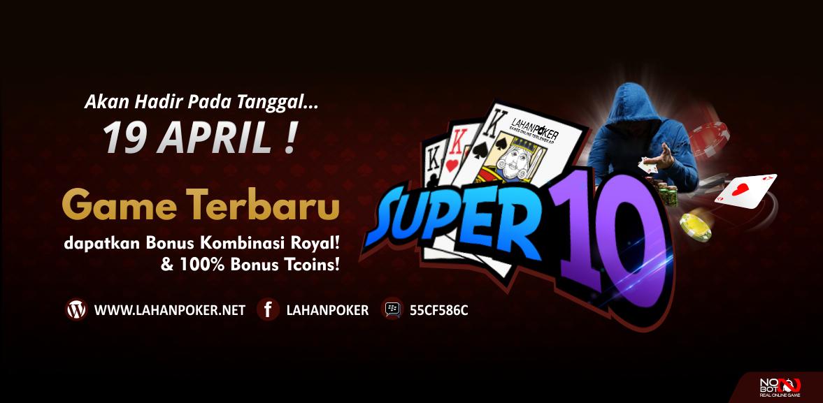 HADIR GAME BARU SUPER10 DI LAHAN POKER