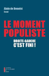 Alain de Benoist le moment populiste Pierre-Guillaume de Roux