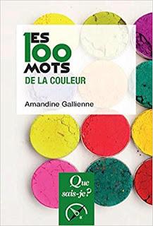 Les 100 Mots De La Couleur de Amandine Gallienne PDF