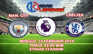 Prediksi Bola Manchester City vs Chelsea 10 Februari 2019