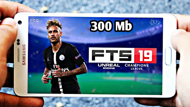 FTS 2019 Android Offline 300 MB UCL Edition Graphics HD