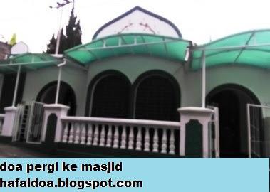 doa pergi ke masjid, doa berjalan ke masjid, doa menuju masjid