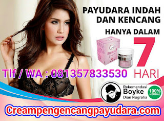 Oris breast cream pengencang payudara cepat dan aman