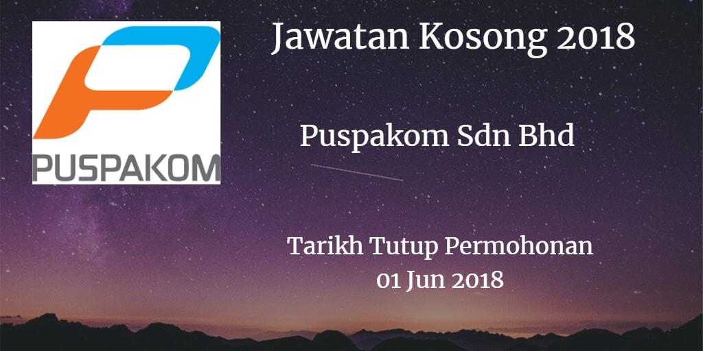 Jawatan Kosong Puspakom Sdn Bhd 01 Jun 2018
