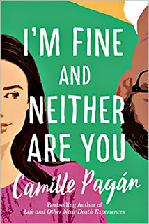 I'm Fine and Neither Are You by Camille Pagan