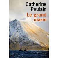 http://tantquilyauradeslivres.blogspot.com/2017/06/le-grand-marin-catherine-poulain.html