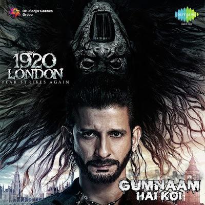 Gumnaam Hai Koi - 1920 London (2016)