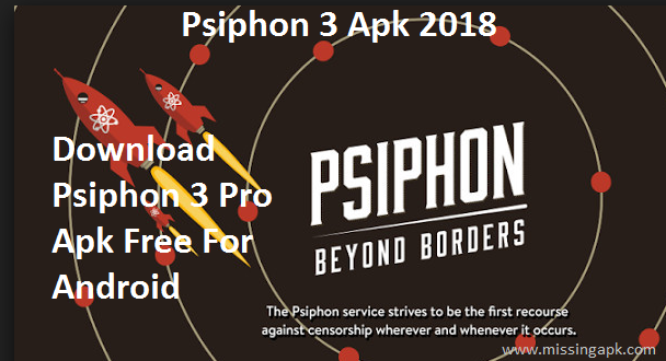 Psiphon 3 Free Download-www.missingapk.com