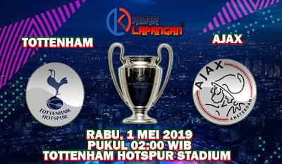 Prediksi Bola Tottenham Hotspur vs Ajax 1 Mei 2019