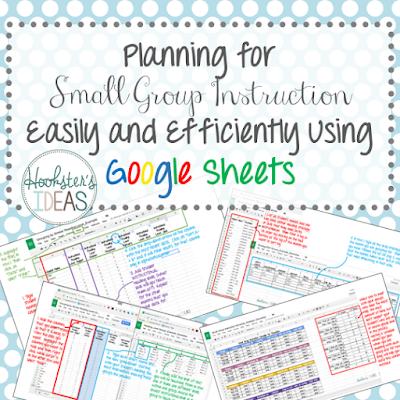 Planning for Small Group Instruction Easily and Efficiently Using Google Sheets