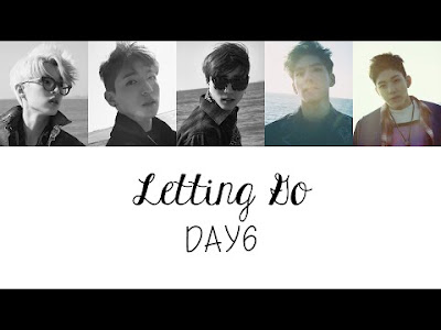 Lyric Letting Go - Day6