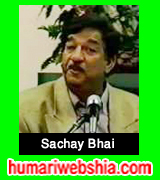 http://www.humariwebshia.com/p/syed-ali-muhammad-rizvi-sachay-bhai.html