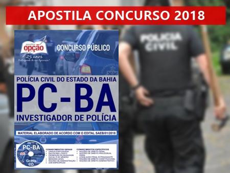 Apostila Investigador de Polícia da Concurso Polícia Civil da Bahia 2018