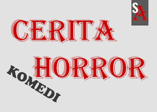 Cerita/Cerpen Horror Kisah Asli