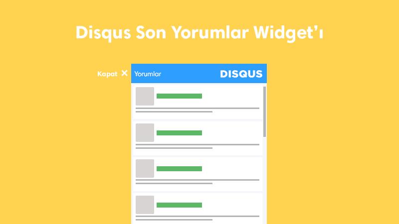 Disqus Son Yorumlar Widget'ı Nasıl Eklenir?