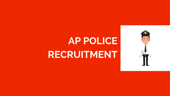 AP Police Recruitment 2018-2019 Government Jobs (SI, Constable Posts) 90+ Vacancies