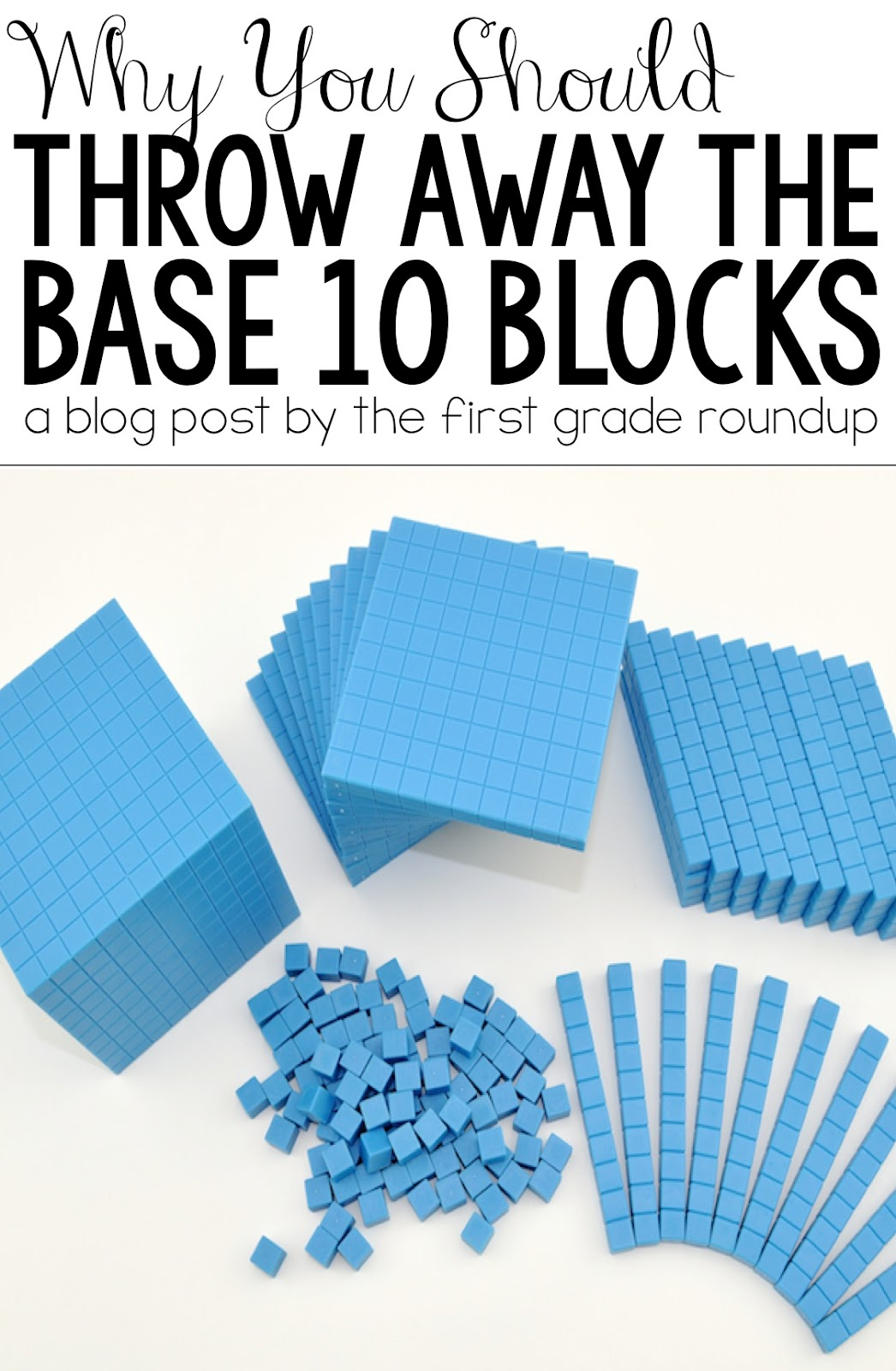 Firstgraderoundup Throw Away The Base 10 Blocks