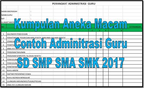 Kumpulan Aneka Macam Contoh Adminitrasi Guru SD SMP SMA SMK 2017