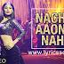 Ki Kariye Nachna Aunda Nahi Lyrics Tum Bin 2 | Neha Kakkar | Aashim Gulati