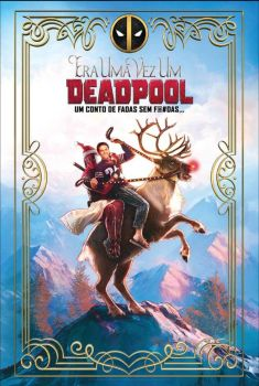 Era Uma Vez Um Deadpool Torrent - BluRay 720p/1080p Legendado