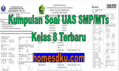Kumpulan Soal UAS SMP/MTs Kelas 8 Terbaru