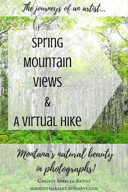 The journeys of an artist, Spring mountain views & a virtual hike: Montana's natural beauty in photographs Christy Sheeler Artist
