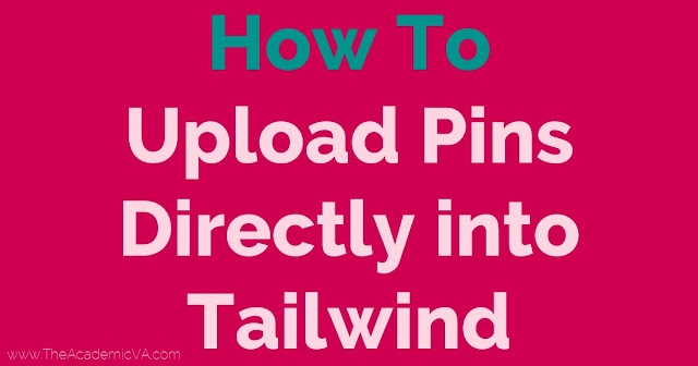 image showing words how to upload pins directly into tailwind