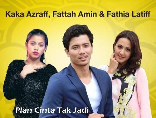 Sinopsis drama Plan Cinta Tak Jadi (Astro), pelakon dan gambar drama Plan Cinta Tak Jadi, Download OST lagu tema drama Plan Cinta Tak Jadi, lagu Senyum : Aziz Harun