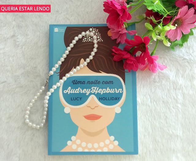 Resenha: Uma noite com Audrey Hepburn