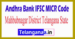 Andhra Bank IFSC MICR Code Mahbubnagar District Telangana State