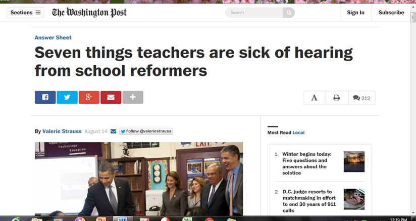 http://www.washingtonpost.com/blogs/answer-sheet/wp/2014/08/14/seven-things-teachers-are-sick-of-hearing-from-school-reformers/