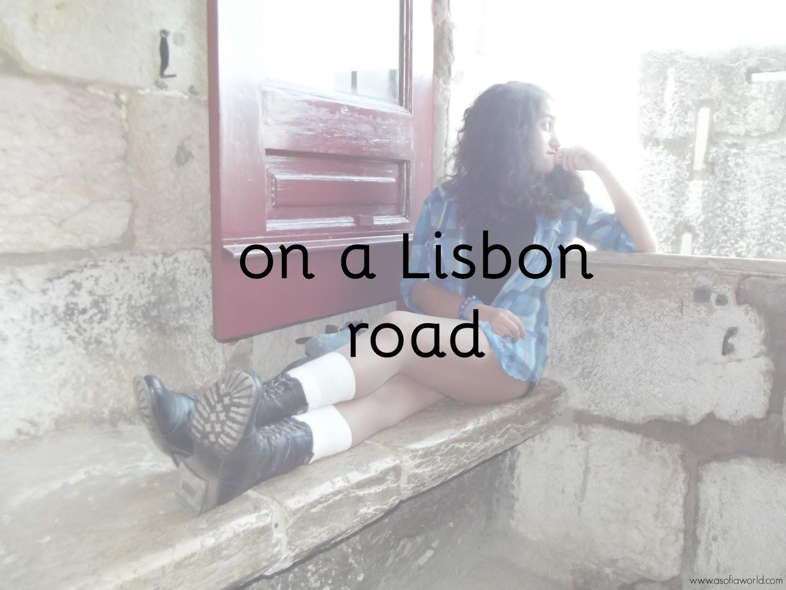 Lisboa, o medo do desconhecido e o medo do conhecido.
