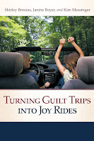 Turning Guilt Trips into Joy Rides cover