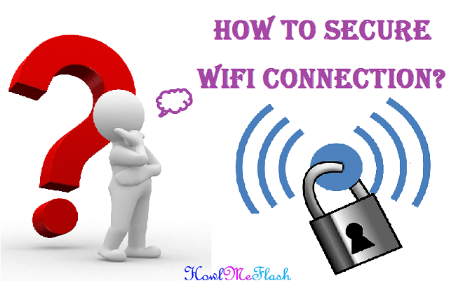 Secure a Wireless Wi-Fi Network