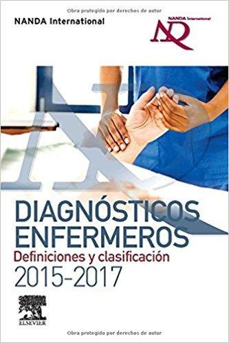Diagnósticos Enfermeros: Definiciones y clasificación 2015-2017