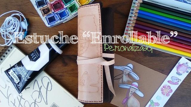 estuche-enrollable-personalizado-regalos-cuero-accesorios-escritorio-nombres-iniciales-frases-dibujos.jpg