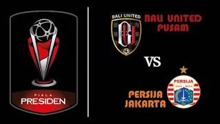 Malam Ini Final Piala Presiden Persija Vs Bali Uinted