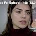 Seriali Me Fal Episodi 1458 (12.02.2019)