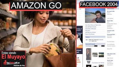 Amazon Go, Noticias, Whatsapp, Facebook 2004, el muyayo