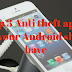 Top three Anti theft apps that your Android phone should have.