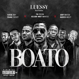 Luessy - Boato (Feat. TRX Music & Márcio Weezy)